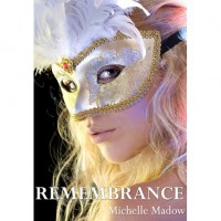 Remembrance (Transcend Time, #1) - Michelle Madow