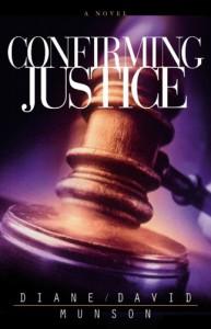 Confirming Justice - David Munson, Diane Munson