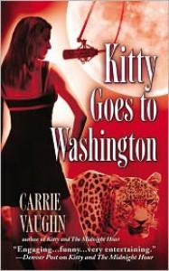 Kitty Goes to Washington (Kitty Norville Series #2) -