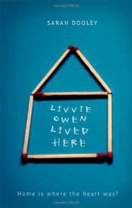 Livvie Owen Lived Here - Sarah Dooley