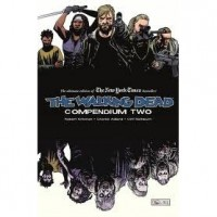 The Walking Dead, Compendium 2 - Robert Kirkman,  Charlie Adlard