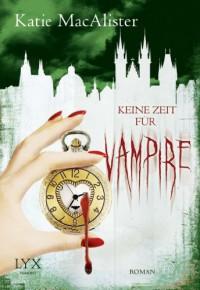 Keine Zeit für Vampire (Dark Ones, #10) - Katie MacAlister