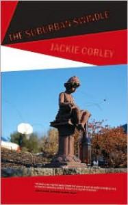 The Suburban Swindle - Jackie Corley