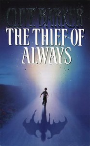The Thief of Always - Clive Barker