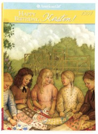 Happy Birthday, Kirsten: A Springtime Story - Janet Beeler Shaw