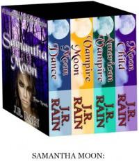 Samantha Moon: All Four Novels - J.R. Rain