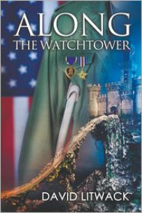 Along the Watchtower - David Litwack
