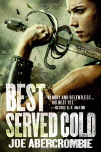 Best Served Cold - Joe Abercrombie