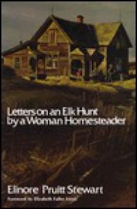 Letters on an Elk Hunt - Elinore Pruitt Stewart