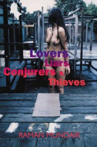 Lovers, Liars, Conjurers and Thieves - Raman Mundair