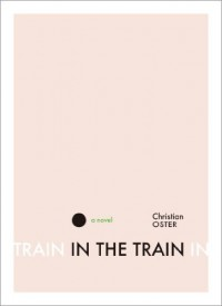 In the Train - Christian Oster, Adriana  Hunter