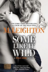 Some Like It Wild  - M. Leighton