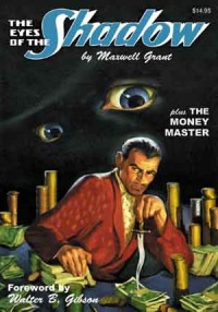 """The Eyes Of The Shadow"" & ""The Money Master"" (The Shadow Volume 48) - Walter B. Gibson, Maxwell Grant"
