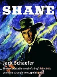 Shane - Jack. Schaefer