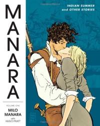 The Manara Library, Vol. 1: Indian Summer and Other Stories - Milo Manara, Hugo Pratt