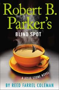 Robert B. Parker's Blind Spot - Reed Farrel Coleman