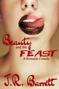 Beauty and the Feast - Julia Rachel Barrett