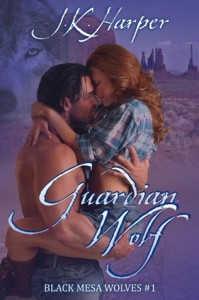 Guardian Wolf: Black Mesa Wolves #1 (Werewolf Shifter Paranormal Romance) - J.K. Harper