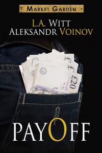 PayOff -  L.A Witt & Aleksandr Voinov