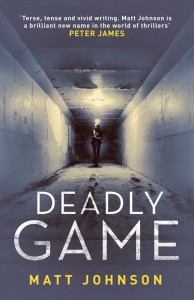 Deadly Game (Robert Finlay) - Matt Johnson