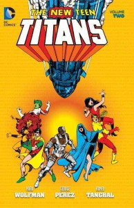 New Teen Titans Vol. 2 - Romeo Tanghal, Marv Wolfman, George Pérez