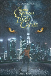 Emma Stevens and the Lord of Crime - Jeff C. Fuller