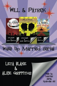 Wake Up Married serial, Episodes 4-6 (Volume 2) - Leta Blake, Alice Griffiths