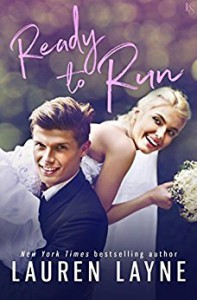 Ready to Run (I Do, I Don't) - Lauren Layne