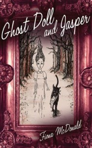 Ghost Doll and Jasper by Fiona McDonald (2012-11-01) - Fiona McDonald