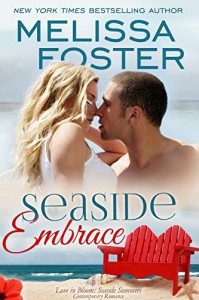 Seaside Embrace (Love in Bloom: Seaside Summers) - Melissa Foster