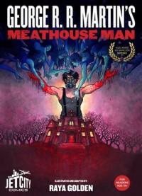 Meathouse Man - George R.R. Martin, Raya Golden