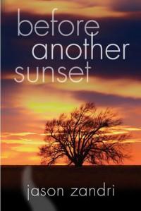 Before Another Sunset - Jason Zandri