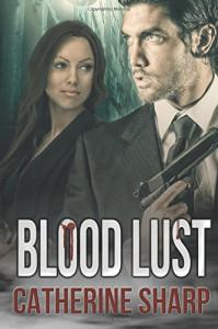 Blood Lust - Catherine Sharp
