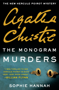 The Monogram Murders - Sophie Hannah, Agatha Christie