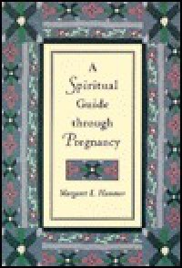 Spiritual Guide Through Pregna - Margaret L. Hammer