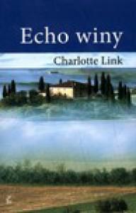 Echo winy - Charlotte Link, Marta Archman