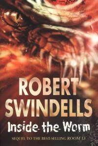 Inside the Worm - Robert Swindells