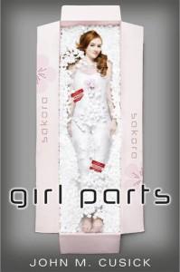 Girl Parts - John Cusick