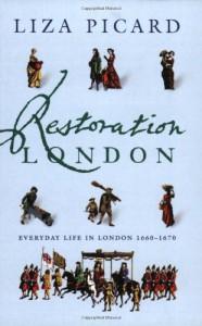 Restoration London - Liza Picard