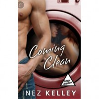 Coming Clean (Dirty Laundry, #3) - Inez Kelley