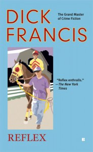 Reflex (Berkley Fiction) - Dick Francis