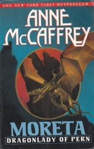 Moreta: Dragonlady of Pern - Anne McCaffrey