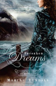 Forsaken Dreams - MaryLu Tyndall, M.L. Tyndall
