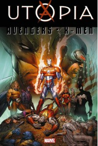 Dark Avengers/Uncanny X-Men: Utopia - Matt Fraction, Marc Silvestri, Mike Deodato Jr., Luke Ross