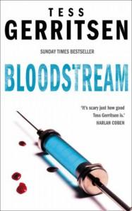 Bloodstream - Tess Gerritsen