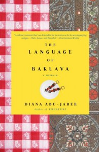 The Language of Baklava - Diana Abu-Jaber