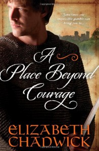 A Place Beyond Courage  - Elizabeth Chadwick