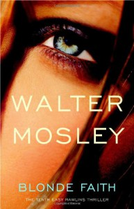 Blonde Faith - Walter Mosley