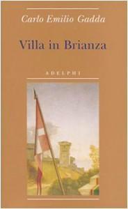 Villa in Brianza - Carlo Emilio Gadda, Giorgio Pinotti