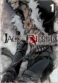Jack the Ripper: Hell Blade Vol. 1 - Je-tae Yoo